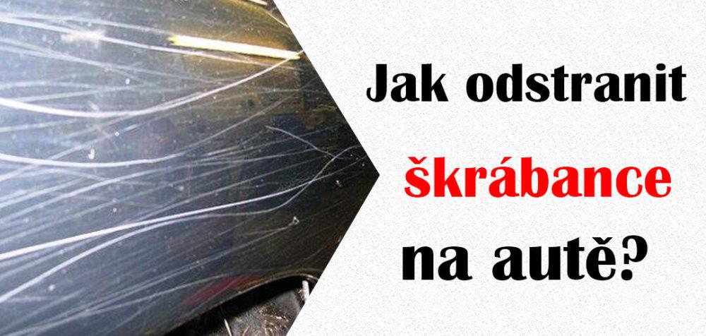 Jak odstranit škrábance na autě?